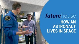 Future House Extras | How An Astronaut Lives in Space
