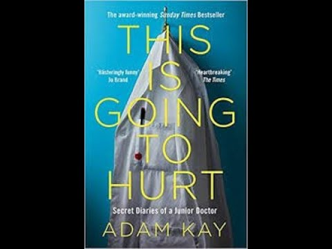 this-is-going-to-hurt-by-adam-kay-book-summary---review-(audiobook)