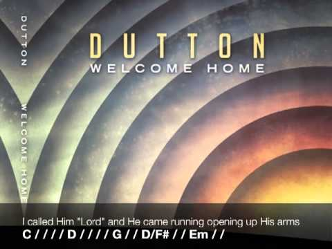"Dutton Lyrics and Chords: ""Welcome Home"""