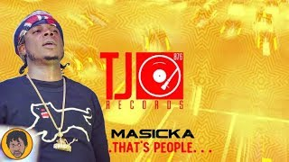 Masicka FIND A Next Hit Song Again   That's people   Stainless