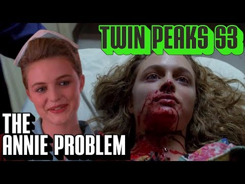 [Twin Peaks] The Annie Blackburn Problem   Season 3 Theory Material after Part 7