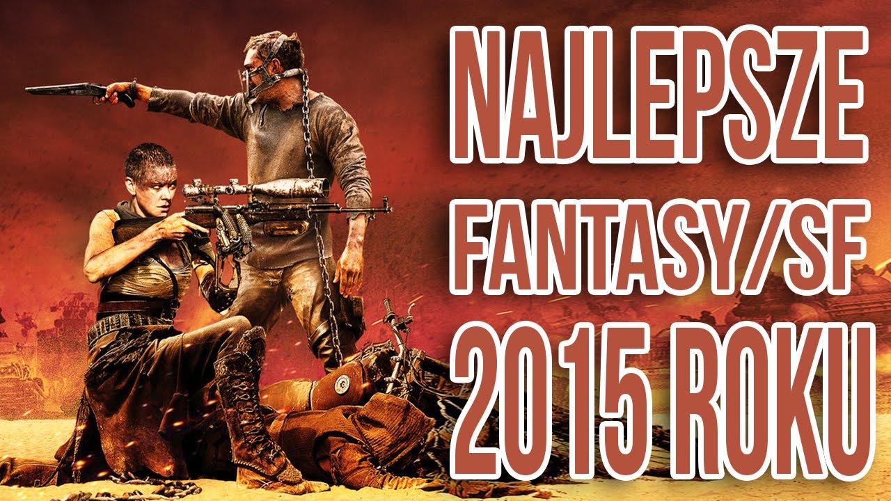 Najlepsze filmy Fantasy/SF roku 2015 - TYLKO KINO
