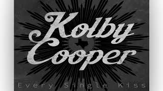 Baixar Kolby Cooper - Every Single Kiss (AUDIO)