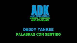 Daddy Yankee Palabras Con Sentido Con Coros ADK