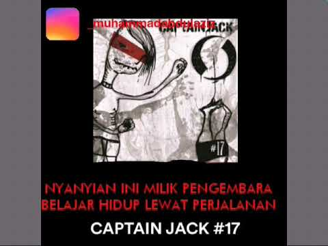 Download  CAPTAIN JACK Feat CHE CUPUMANIK - NYANYIAN PENGEMBARA   Gratis, download lagu terbaru