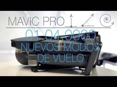 REVIEW ESPAÑOL DJI MAVIC PRO / FIRMWARE 01.04.0000 NUEVOS MODOS DE VUELO / DRONIE, HELIX, ROCKET