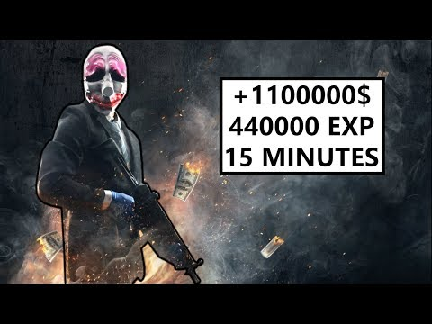 PAYDAY 2 | BEST MISSION TO GET XP AND MONEY UNDER 15 MINUTES !!!