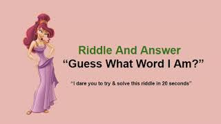 Riddle And Answer / What Word Am I Riddle / Very Tricky Riddles With Answers