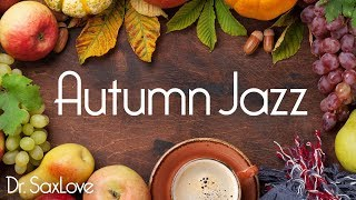 Autumn Jazz • Smooth Jazz Saxophone Instrumental Music • Relaxing and Soothing
