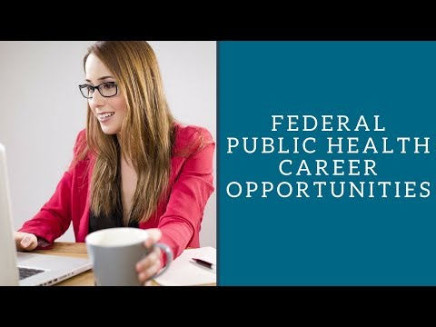 Federal Public Health Career Opportunities