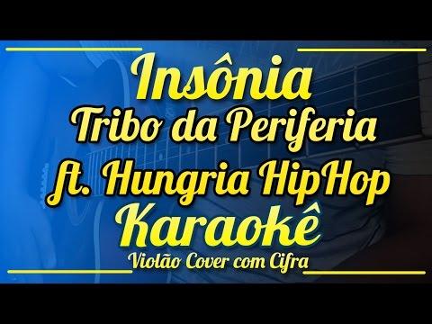 Insônia - Tribo da Periferia part Hungria Hip Hop - Karaokê ( Violão cover com cifra )