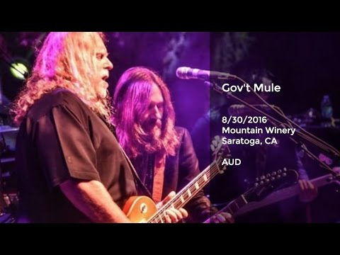 Gov't Mule live at Mountain Winery, Saratoga, CA - 8/30/2016 Full Show AUD