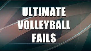 Ultimate Volleyball Fail Compilation