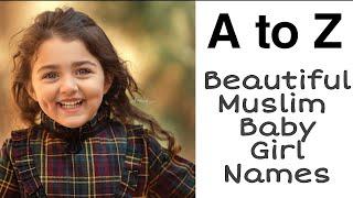 Beautiful Muslim Baby Girl Names   Islamic Names  