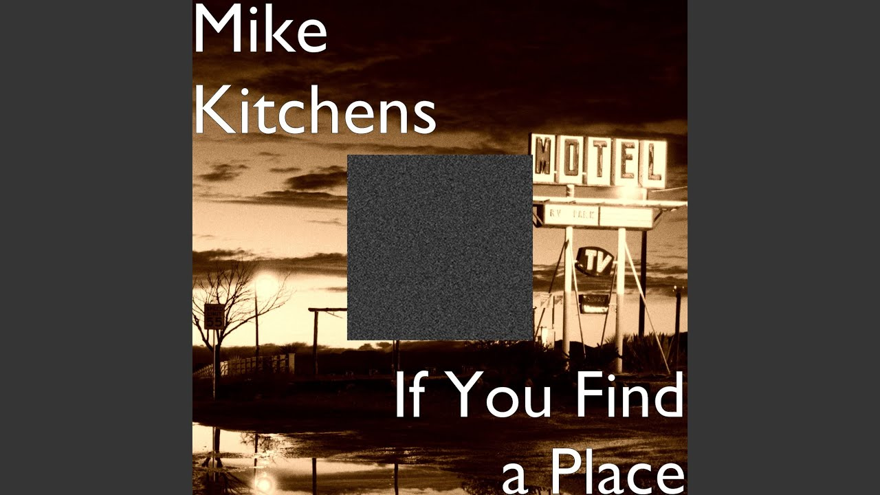 If You Find A Place   YouTube
