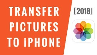 How To Transfer Pictures From PC To iPhone [2018]