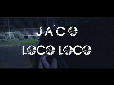 JACO ✖️ LOCO LOCO  PROD.BY FLOWMINGO-BEATS