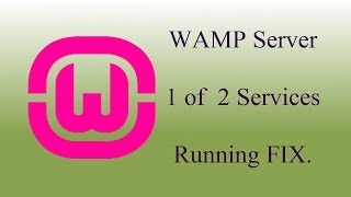 WAMP Server - Local Server - 1 of 2 services running Fix [SOLVED]