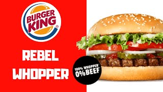 Katastrophale Review... REBEL WHOPPER - Burger King