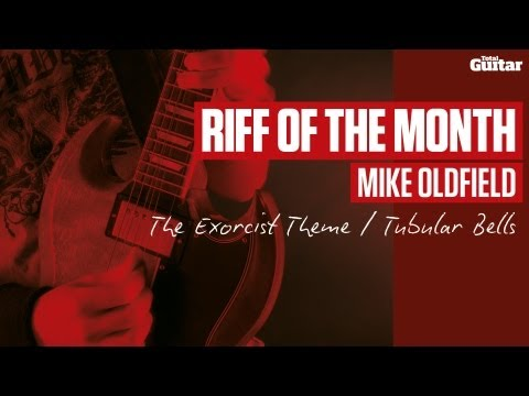 Mike Oldfield - Tubular Bells (The Exorcist theme) guitar lesson - Riff Of The Month