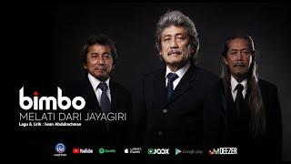 MELATI DARI JAYAGIRI - BIMBO (Official Audio)