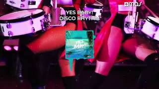 Yes Baby! - Disco Rhythm #TechHouse - (Official Audio)