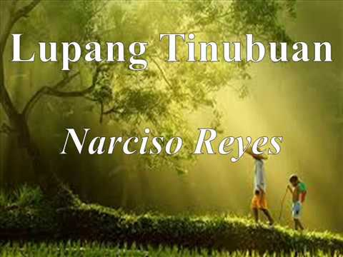 summary of lupang tinubuan by narciso reyes Analyzing search terms lupang tinubuan ni narciso g reyes, we list the most popular a-z keywordsas it's free  the following keyword list is recommended by the search term buod ng lupang tinubuan ni narciso reyes, which helps you analyze user behavior in a more.
