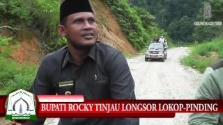 BUPATI ROCKY TINJAU LONGSOR LINTAS LOKOP - PINDING