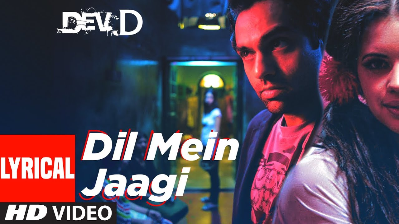 Dil Mein Jaagi Lyrical | Dev D | Abhay Deol, Kalki Koechlin | Anusha Mani | Amit Trivedi