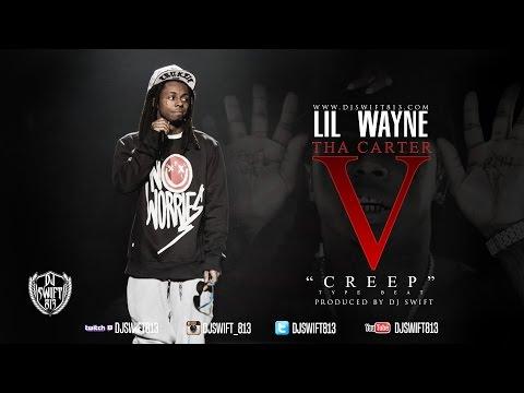 Lil Wayne - Creep Prod. By Dj Swift Type Beat ( Tha Carter V )