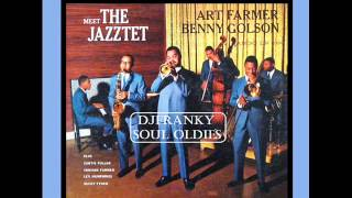 INSTRUMENTAL SOUL JAZZ - ( Art Farmer and Benny Golson - it Ain't Necessarily So )