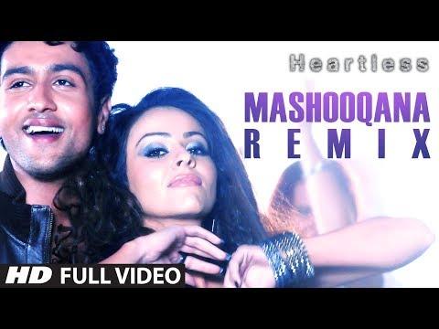 Heartless | Mashooqana (Remix) Full Video Song | Adhyayan Suman, Ariana Ayam