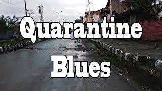 Quarantine Blues (TW) - Numan Baba & Furqan Baba