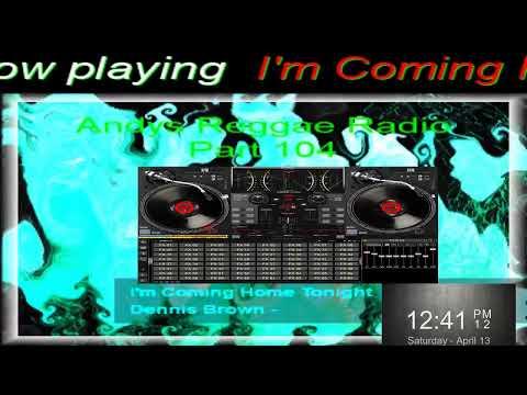 Andys Reggae Radio-Part 104
