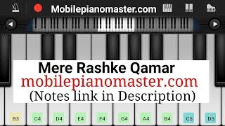 Mere Rashke Qamar  Perfect Piano
