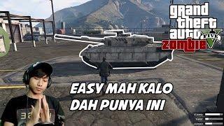 GTA 5 ZOMBIE SEASON 2 CARI KENDARAAN BERAT BUAT WAR Part 19