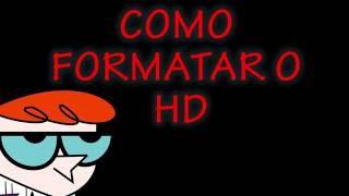 Como formatar seu HD (Computador 3x mais rápido)