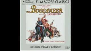 THE BUCCANEER (Music by Elmer Bernstein)