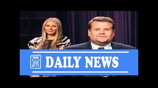 [Daily News] Gwyneth paltrow crashes james corden's goop magazine rant (and convinces him to try a