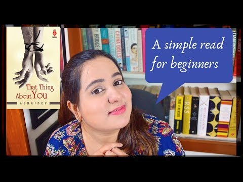 A Mildly Inspiring Read for Beginners | That Thing About You by Abhaidev | Book Review & Talk