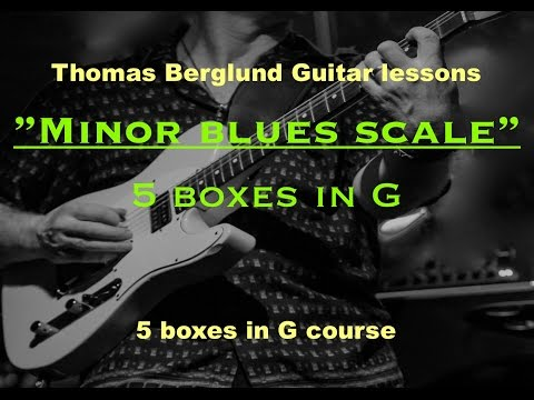 Blues scale - 5 boxes in G - Guitar lessons