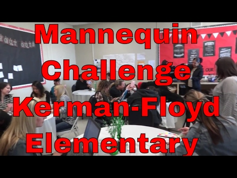 Mannequin Challenge Kerman-Floyd Elementary