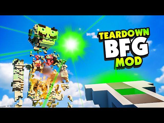 The BFG Mod Destroys Every Single CREATION - Teardown Mods