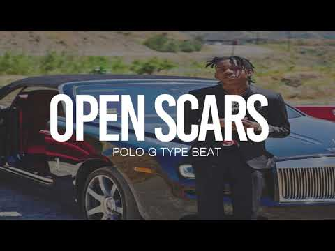 """(FREE) 2019 Polo G Type Beat """" Open Scars """" 