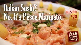 Ceviche? Sushi? It's Pesce Marinato (marinated Fish And Seafood) Easy Traditional Italian Recipes