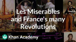 Les Miserables and France's many revolutions | Enlightenment and Revolution | Khan Academy