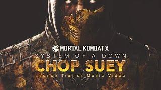 "Mortal Kombat X: Launch Trailer Music Video ""chop Suey!"""