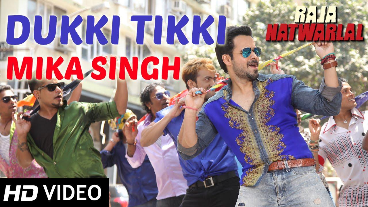 Download Dukki Tikki   Full Video Song   Raja Natwarlal   Mika Singh
