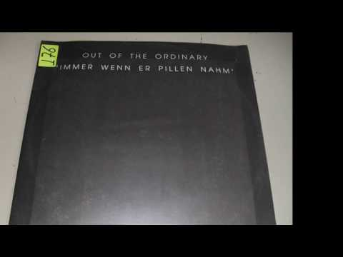 Out Of The Ordinary - Immer Wenn Er Pillen Nahm (Placebo Mix) 1992 HQ