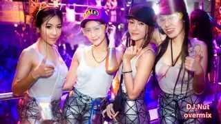 เพลงแดนซ์สงกรานต์ 2014 - [ DJ.Nut.overmix ]